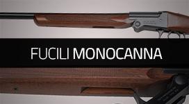 fucili monocanna